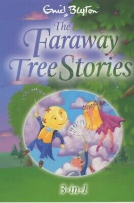 £3.99 • Buy The Faraway Tree Stories: Three Books In One By Blyton, Enid Paperback Book The