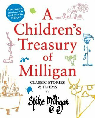 A Children's Treasury Of Milligan: Classic Storie... By Milligan, Spike Hardback • 6.99£