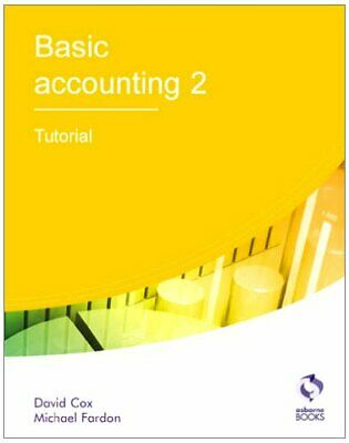 Basic Accounting 2 Tutorial (AAT Accounting - Le... By Fardon, Michael Paperback • 5.49£