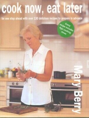 £3.99 • Buy Cook Now, Eat Later By Berry, Mary Hardback Book The Cheap Fast Free Post