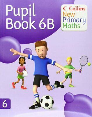 Collins New Primary Maths - Pupil Book 6B Paperback Book The Cheap Fast Free • 11.99£