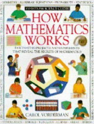 £3.59 • Buy How Mathematics Works By Vorderman, Carol Hardback Book The Cheap Fast Free Post