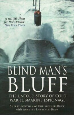 £5.49 • Buy Blind Mans Bluff: The Untold Story Of Cold War Su By Christopher Drew 0099409984