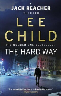 The Hard Way: (Jack Reacher 10) By Child, Lee Paperback Book The Cheap Fast Free • 3.99£