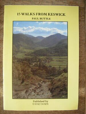 Fifteen Walks From Keswick By Buttle, Paul Hardback Book The Cheap Fast Free • 8.49£