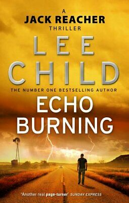 Echo Burning: (Jack Reacher 5) By Child, Lee Paperback Book The Cheap Fast Free • 4.87£