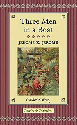 Three Men In A Boat (Collector's Library) By Jerome, Jerome K. Hardback Book The • 5.99£
