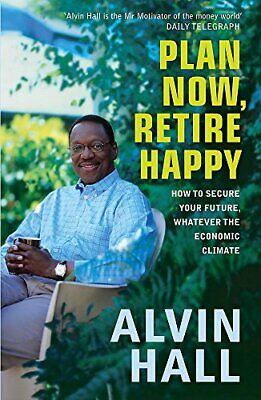 £2.49 • Buy Plan Now, Retire Happy By Hall, Alvin Paperback Book The Cheap Fast Free Post