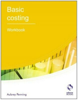 Basic Costing: Workbook (AAT Accounting - Level ... By Penning, Aubrey Paperback • 5.49£