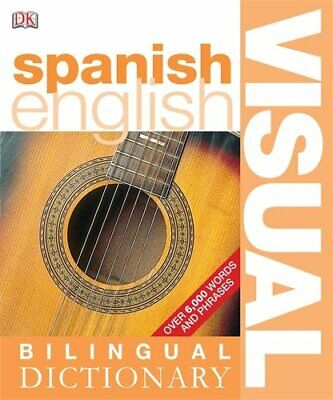 Spanish-English Bilingual Visual Dictionary (... By Dorling Kindersley Paperback • 3.99£