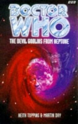 Doctor Who: The Devil Goblins From Neptune By Topping, Keith Paperback Book The • 14.99£