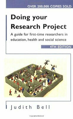 £3.29 • Buy Doing Your Research Project: A Guide For First-Time... By Bell, Judith Paperback