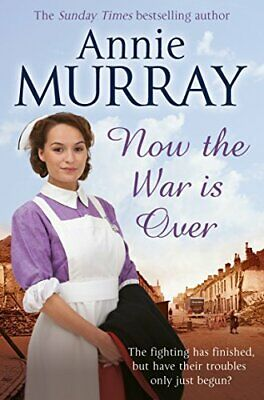 Now The War Is Over By Murray, Annie Book The Cheap Fast Free Post • 3.99£