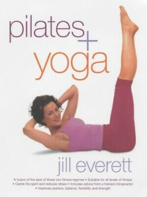 Pilates & Yoga By Everett, Jill Paperback Book The Cheap Fast Free Post • 3.99£
