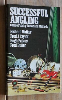 £6.99 • Buy Successful Angling: Coarse Fishing Tackle And Methods By Fred Buller Paperback