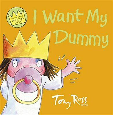 I Want My Dummy (Little Princess) By Ross, Tony Paperback Book The Cheap Fast • 5.49£