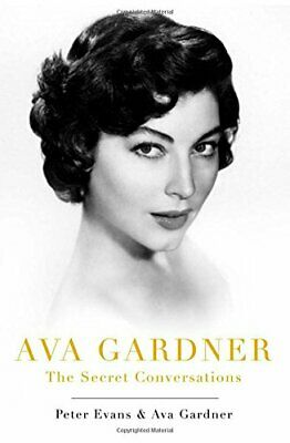 Ava Gardner: The Secret Conversations By Evans, Peter Book The Cheap Fast Free • 5.49£