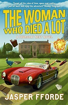 The Woman Who Died A Lot: Thursday Next Book 7 By Fforde, Jasper Book The Cheap • 5.49£