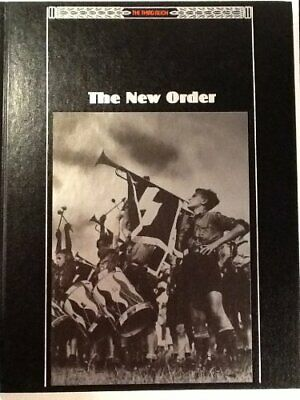 The New Order (Third Reich S.) By Editors Time-Life Books Hardback Book The • 5.99£