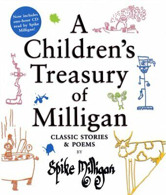 A Children's Treasury Of Milligan: Classic Stories... By Spike Milligan Hardback • 12.99£