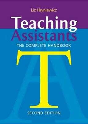 £5.49 • Buy Teaching Assistants: The Complete Handbook By Liz Hryniewicz Paperback Book The