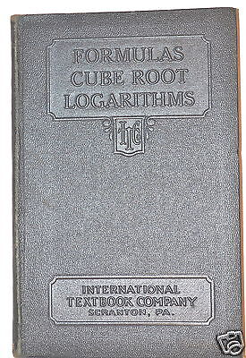 $17.37 • Buy FORMULAS CUBE ROOT LOGARITHMS By Staff 1931 #RB237 Machinists Engineers Etc