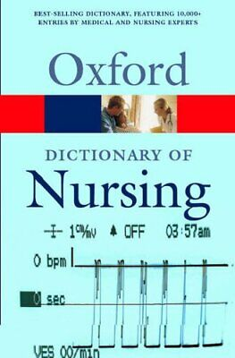 A Dictionary Of Nursing (Oxford Paperback Reference) Paperback Book The Cheap • 5.49£
