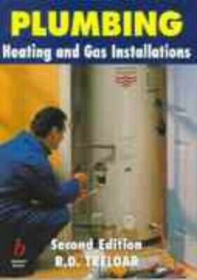 £13.99 • Buy Plumbing: Heating And Gas Installations By Treloar, R. D. Paperback Book The