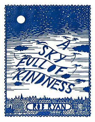 A Sky Full Of Kindness By Ryan, Rob Book The Cheap Fast Free Post • 4.90£