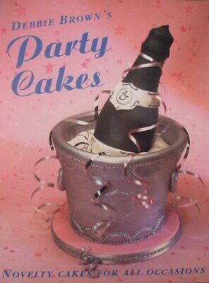Debbie Brown's Party Cakes By Debbie Brown Paperback Book The Cheap Fast Free • 3.99£