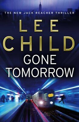 £3.29 • Buy Gone Tomorrow: (Jack Reacher 13) By Child, Lee Paperback Book The Cheap Fast