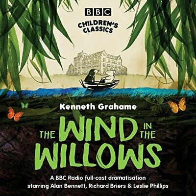 The Wind In The Willows (BBC Children's Classics) By Kenneth Grahame CD-Audio • 5.49£