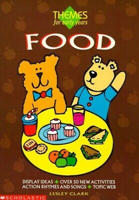 £3.59 • Buy Food (Themes For Early Years) By Clark, Lesley Paperback Book The Cheap Fast