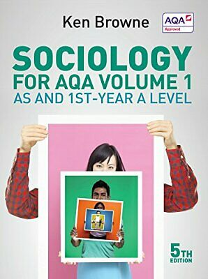 £9.99 • Buy Sociology For AQA, Vol. 1: AS And 1st-Year A Level By Ken Browne Book The Cheap