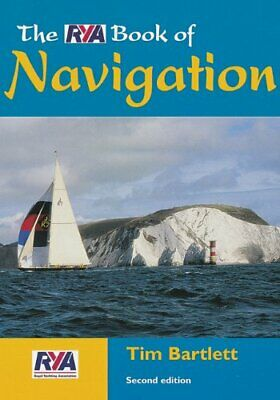 £3.59 • Buy The RYA Book Of Navigation By Bartlett, Tim Paperback Book The Cheap Fast Free