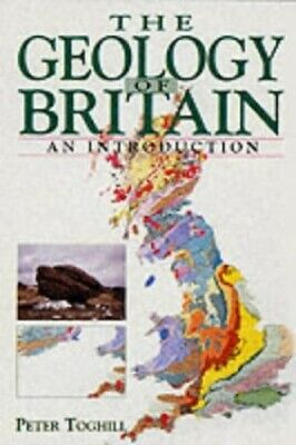 £12.99 • Buy The Geology Of Britain: An Introduction By Toghill, Peter Paperback Book The