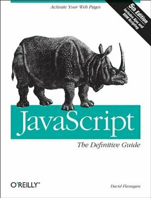 £5.49 • Buy JavaScript: The Definitive Guide By David Flanagan Paperback Book The Cheap Fast