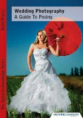 £3.49 • Buy Wedding Photography - A Guide To Posing By David Pearce Paperback Book The Cheap