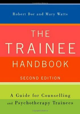 £7.49 • Buy The Trainee Handbook: A Guide For Counselling & Psychotherapy ... Paperback Book