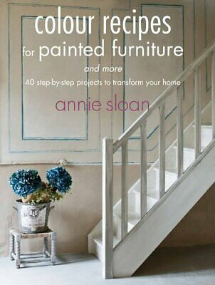 Colour Recipes For Painted Furniture And More By Annie Sloan Book The Cheap Fast • 5.70£