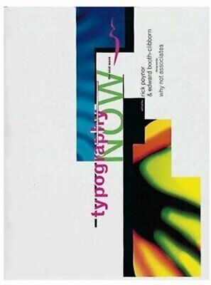 Typography Now: The Next Wave By Poynor, Rick Paperback Book The Cheap Fast Free • 5.99£