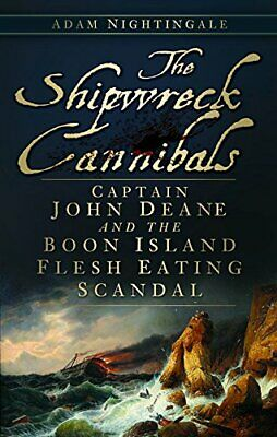 £3.99 • Buy The Shipwreck Cannibals By Nightingale Book The Cheap Fast Free Post