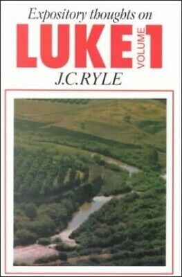 £4.33 • Buy Luke: V. 1: Expository Thoughts (Expository Thoughts... By Ryle, J. C. Paperback