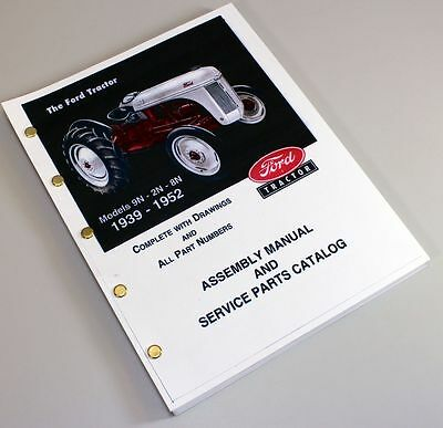$ CDN22.71 • Buy Ford 9n 2n 8n Tractor Assembly Parts Manual Catalog Book Exploded View 1939-1952