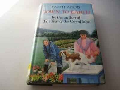 £6.65 • Buy Down To Earth By Addis, Faith Hardback Book The Cheap Fast Free Post