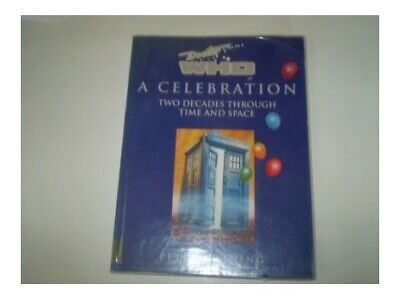Doctor Who: A Celebration By Haining, Peter Paperback Book The Cheap Fast Free • 7.49£