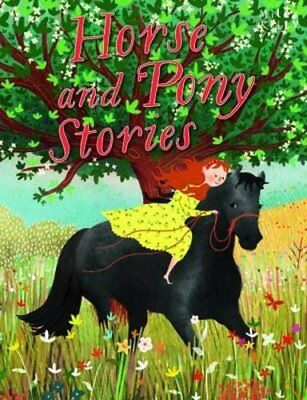 £3.59 • Buy Horse And Pony Stories By Miles Kelly Book The Cheap Fast Free Post