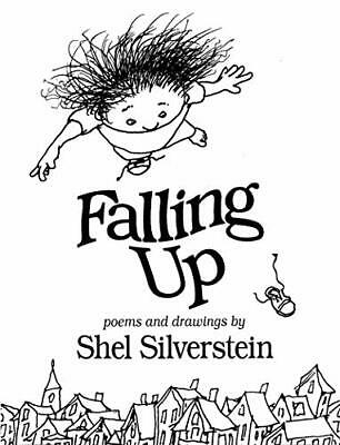 Falling Up: Poems And Drawings By Silverstein, Shel Hardback Book The Cheap Fast • 7.99£
