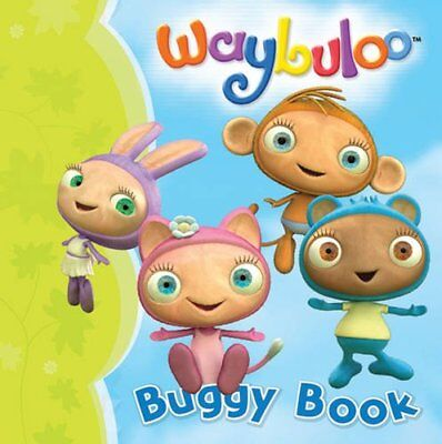 Waybuloo Buggy Book (Buggy Books) Board Book Book The Cheap Fast Free Post • 5.99£