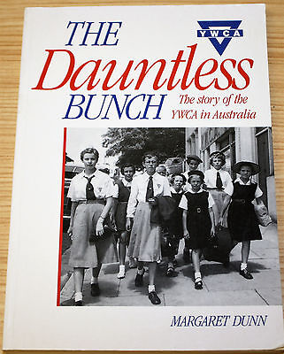 AU24.99 • Buy The Dauntless Bunch - The Story Of The YMCA In Australia By Margaret Dunn